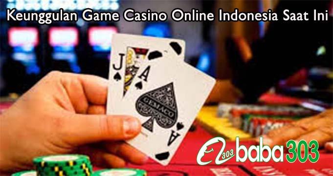 Keunggulan Game Casino Online Indonesia Saat Ini